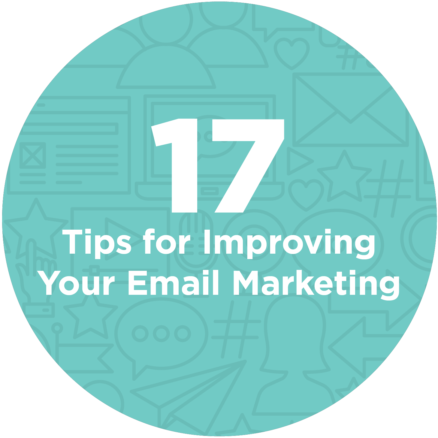 17 Best-Practice Tips for Improving Your Email Marketing