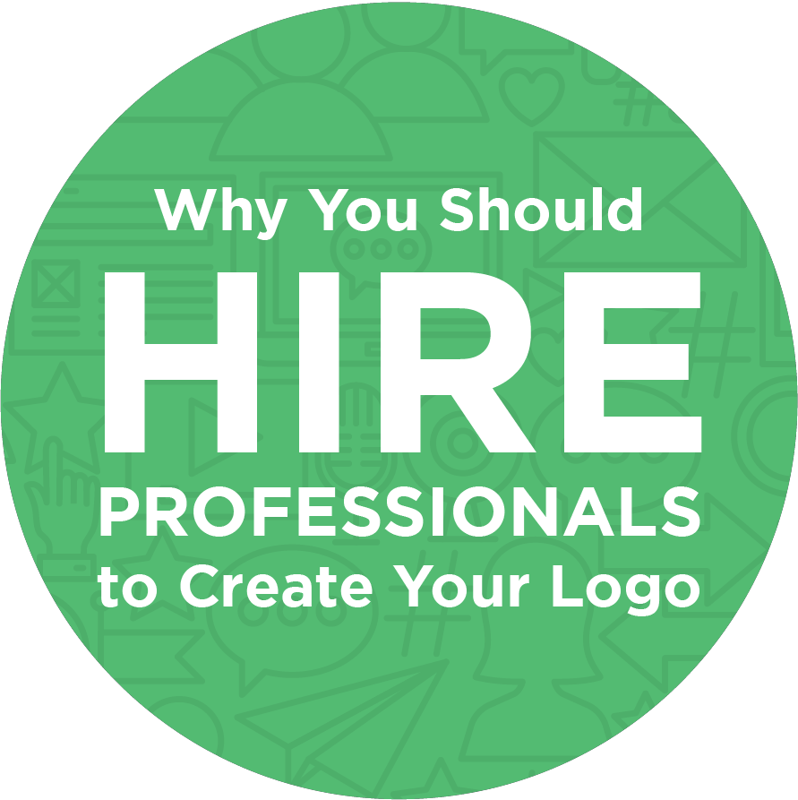 Why You Should Hire Professionals to Create Your Logo