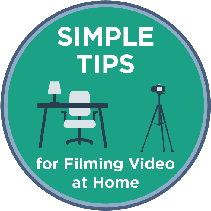 Simple Tips for Filming Video at Home